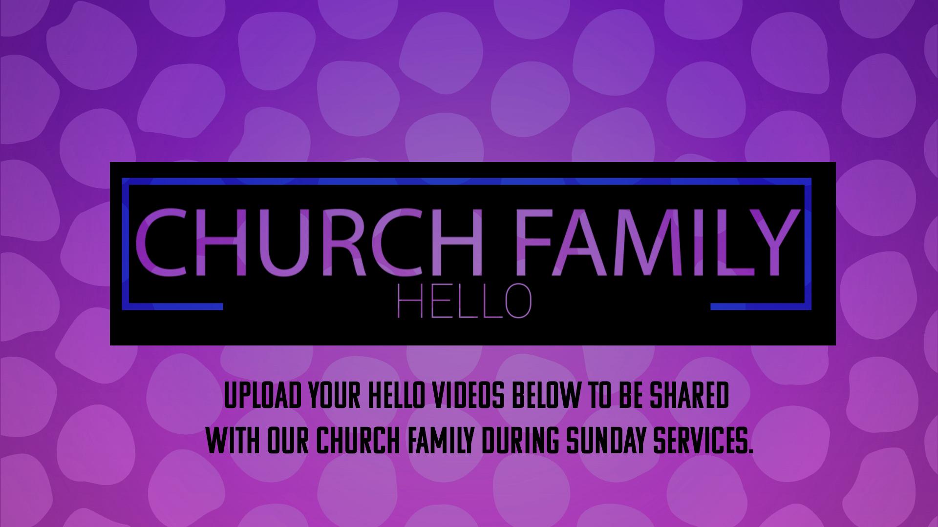 Church Family Hello
