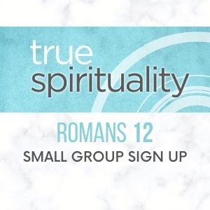 True Spirituality Small Group Sign Up Thumbnail
