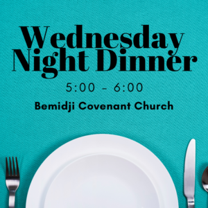 Wednesday Night Dinner Announcement